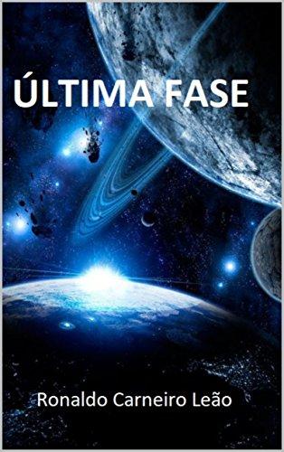 Ultima Fase (Portuguese Edition)