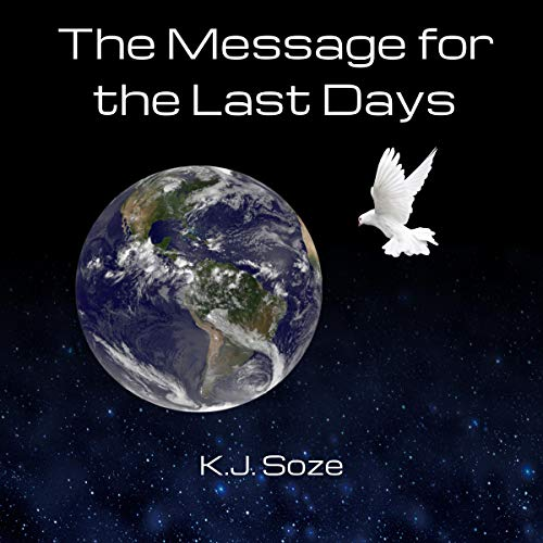 Free Audio Book - The Message for the Last Days