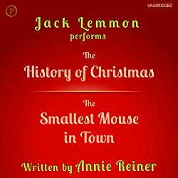 The History of Christmas and The Smallest Mouse in Town