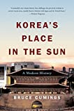 Korea s Place in the Sun: A Modern History (Updated)