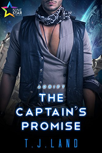 The Captains Promise Adrift Book 4 By Land TJ