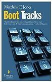 Boot Tracks, Matthew F. Jones and Matthew Jones, 1933372117