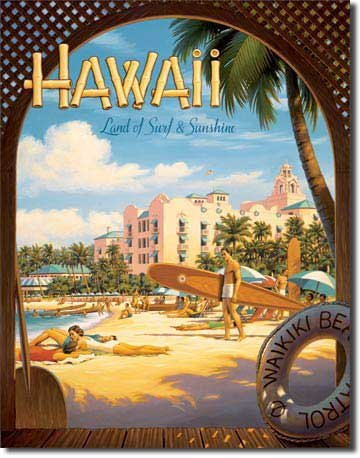 Tin Hawaii (Travel Poster Tin Metal Sign : Hawaii Land of Surf & Sunshine by Kerne Erickson, 13x16)