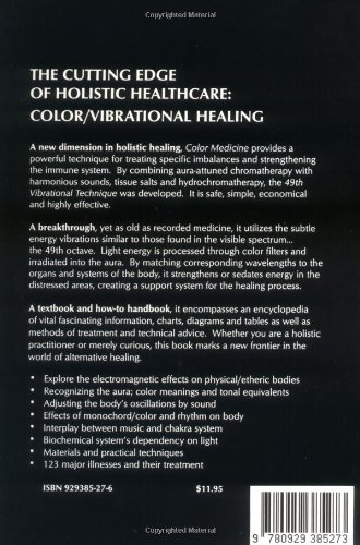Color Medicine: The Secrets of Color Vibrational Healing