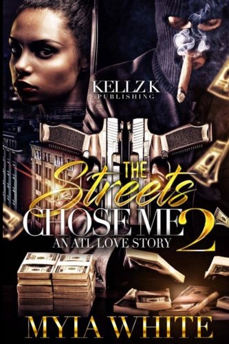 Books : The Streets Chose Me: An Atl Love Story 2