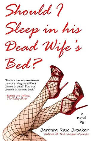 book cover of Should I Sleep In His Dead Wife\'s Bed?