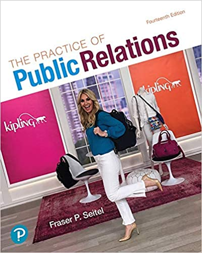The Practice of Public Relations, 14th Edition