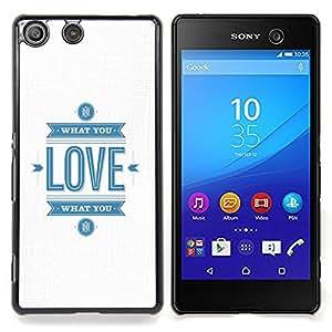 Stuss Case / Funda Carcasa protectora - Blanco Minimalista Love Blue Texto Usted - Sony Xperia M5