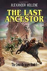 The Last Ancestor: The Swordbringer Book 1 Paperback