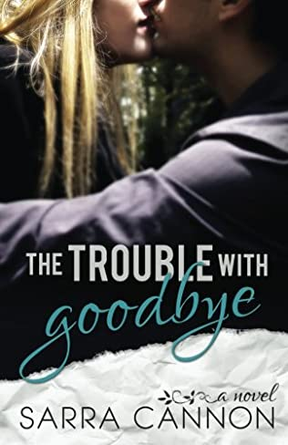 book cover of The Trouble With Goodbye