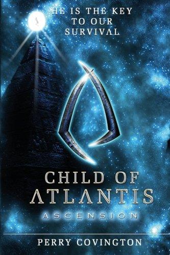 Child Of Atlantis: Ascension (Origins) (Volume 1) PDF