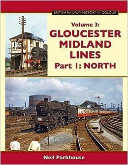Gloucester Midland Lines Part 1 North British Railway