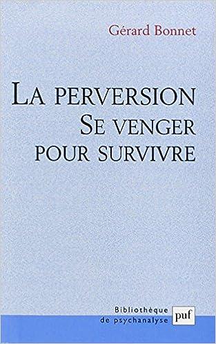 Téléchargement de livres audio sur l\'iphone La perversion : Se venger pour survivre 2130568882 PDF iBook PDB