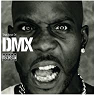 The Best Of DMX [Explicit]