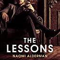The Lessons Audiobook by Naomi Alderman Narrated by Jot Davies