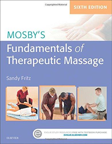 323353746 - Mosby's Fundamentals of Therapeutic Massage, 6e