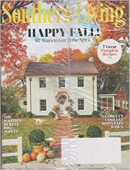 Southern Living October 2018 Happy Fall 87 Ways To Get In The