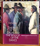The Beat of the Drum and the Whoop of the Dance, Forrest Fenn Staff, 0937634069