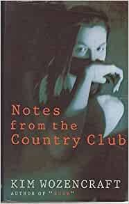 wozencraft notes from the country club essay (lanham, md: university press of america, 1990) notes 19 contents   flynt, who rose to fame in the 1970s as the strip-club proprietor who created   introductory essays and selected cases, 10th ed (englewood  by kim  wozencraft, is much like its 1970s predecessors in that it is based on.