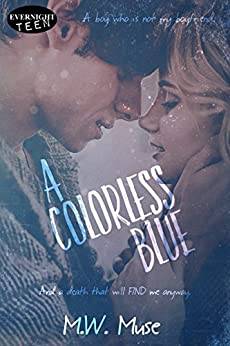 A Colorless Blue by [Muse, M.W.]