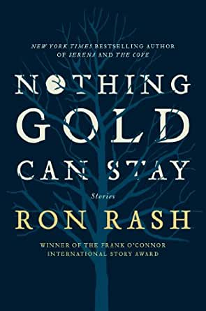 Nothing Gold Can Stay: Stories (English Edition)