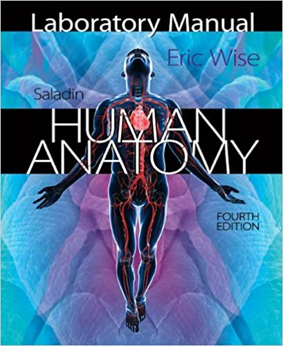 Amazon Laboratory Manual For Saladins Human Anatomy