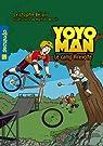 Yoyoman  3 : Le camp Virevolte par Bélair
