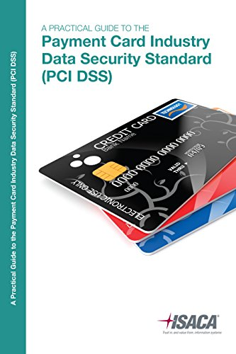 Pci Dss  A Practical Guide To The Payment Card Industry Data Security Standard