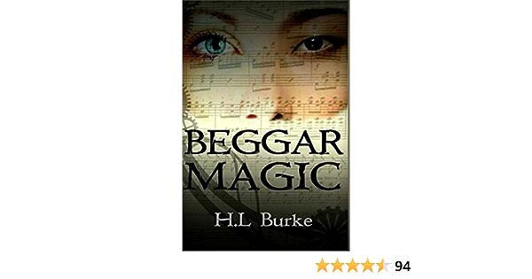 Beggar Magic By Hl Burke