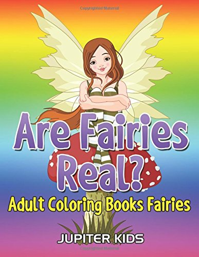Are Fairies Real Adult Coloring