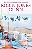 Being Known: A Novel (Haven Makers)