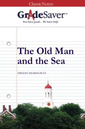 The Old Man And The Sea Quotes And Analysis Gradesaver