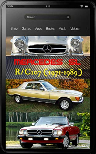 Mercedes-Benz, The SL story, R107, C107 with buyer's guide and chassis number/data card explanation: From the 280SL to the 500SLC, updated March 2018
