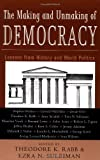 The Making and Unmaking of Democracy, , 0415933811
