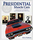 Presidential Muscle Cars