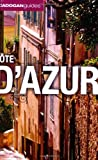 Cote D'Azur, Dana Facaros and Michael Pauls, 1860114202