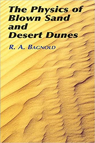 The Physics Of Blown Sand And Desert por R A Bagnold epub