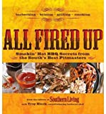 Download All Fired Up: Smokin' Hot BBQ Secrets from the South's Best Pitmasters (Paperback) - Common in PDF ePUB Free Online