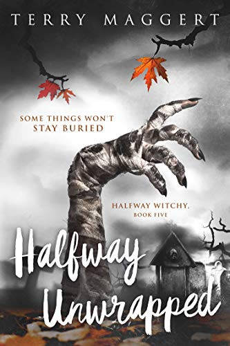 Halfway Unwrapped (Halfway Witchy Book -