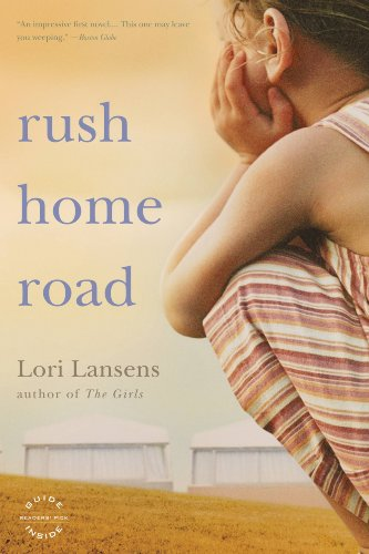 Rush Home Road: A Novel by [Lansens, Lori]