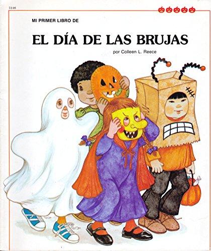 Mi Primer Libro De El Dia De Las Brujas (Spanish Edition--My First Holiday Books) -