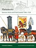 Hatamoto Samurai Horse and Foot Guards 1540-1724 Elite Book 178