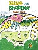 Susie and Shadow, Norbert Reichert, 1481727885