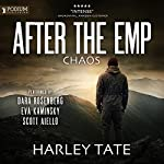 After the EMP: Chaos | Harley Tate