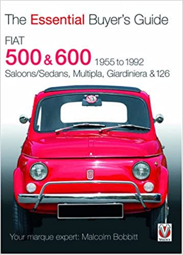 Fiat To The Essential Buyer S Guide Malcolm