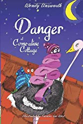 Danger at Come-alive Cottage: 2