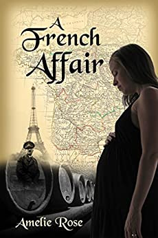 A French Affair by [Rose, Amelie]