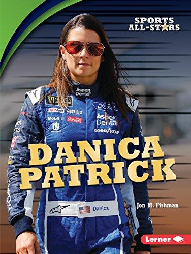 (Danica Patrick (Sports All-Stars (Lerner TM Sports)) )