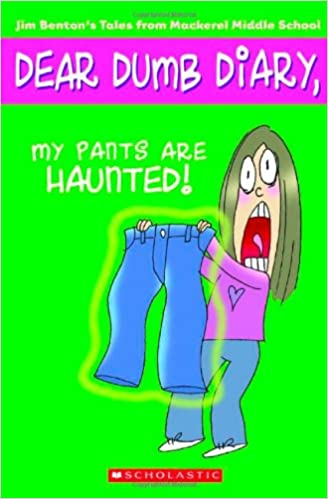 Dear dumb diary my pants are haunted book report