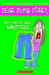 My Pants Are Haunted! (Dear Dumb Diary, No. 2)